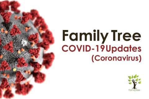Family Tree COVID-19 Updates (Coronavirus)